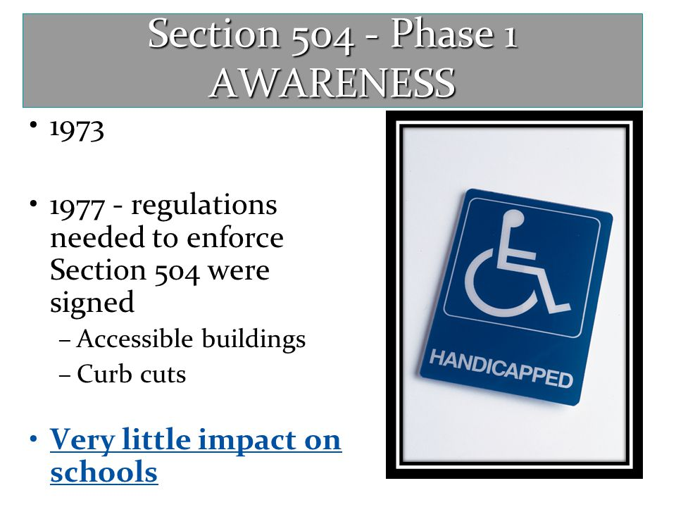 Section 504 - Phase 1 AWARENESS