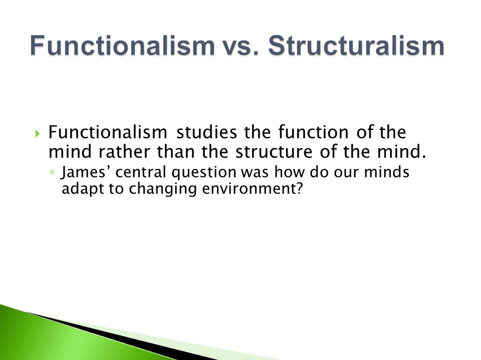 Functionalism vs. Structuralism