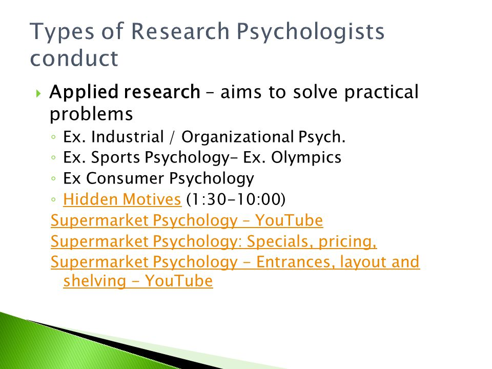 Types of Research Psychologists conduct