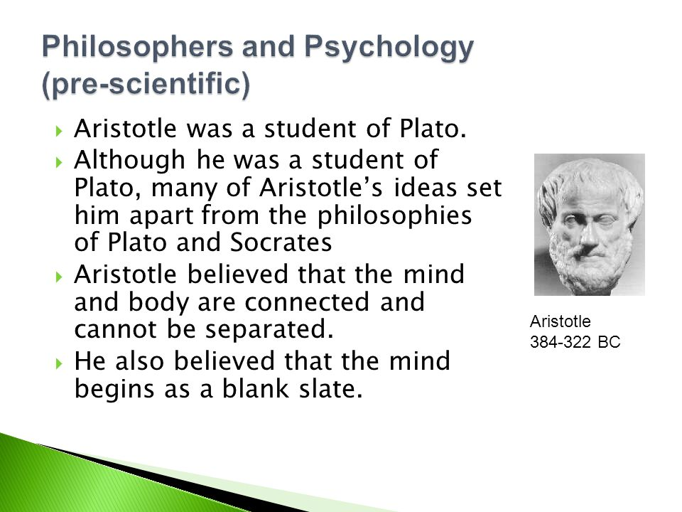 Philosophers and Psychology (pre-scientific)