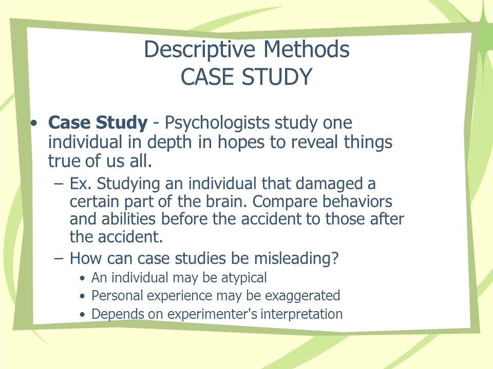 Descriptive Methods CASE STUDY