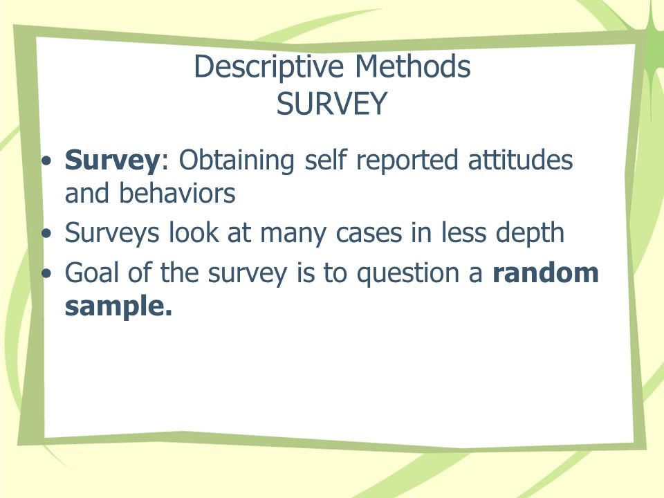 Descriptive Methods SURVEY