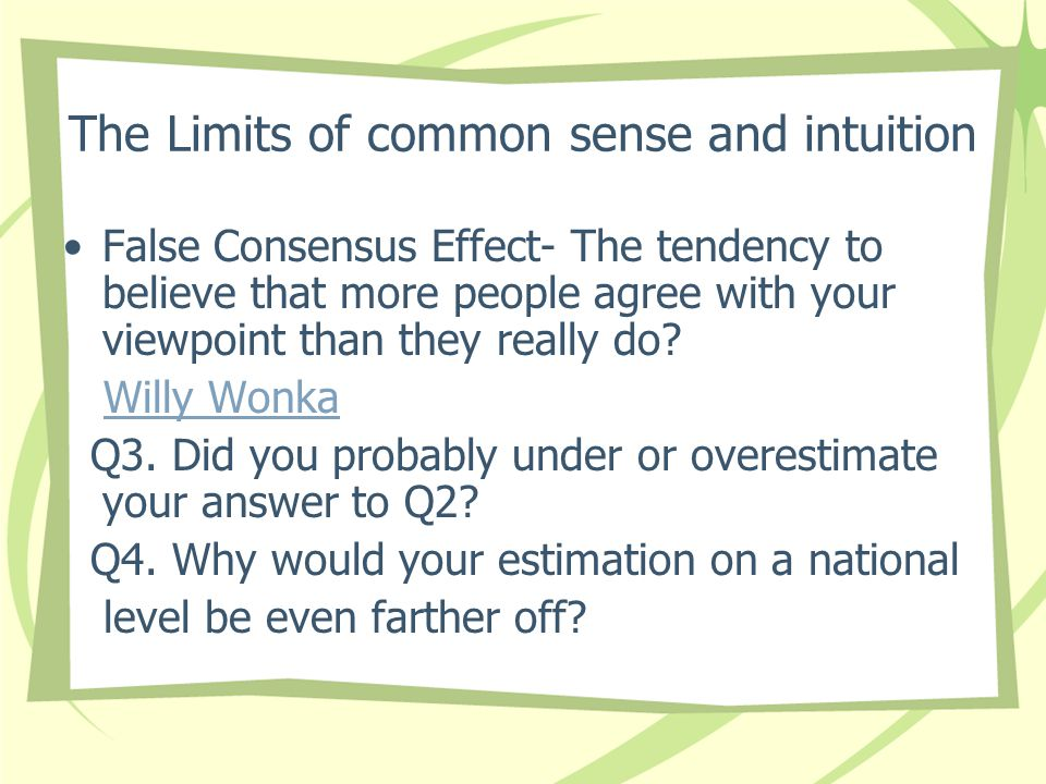 The Limits of common sense and intuition
