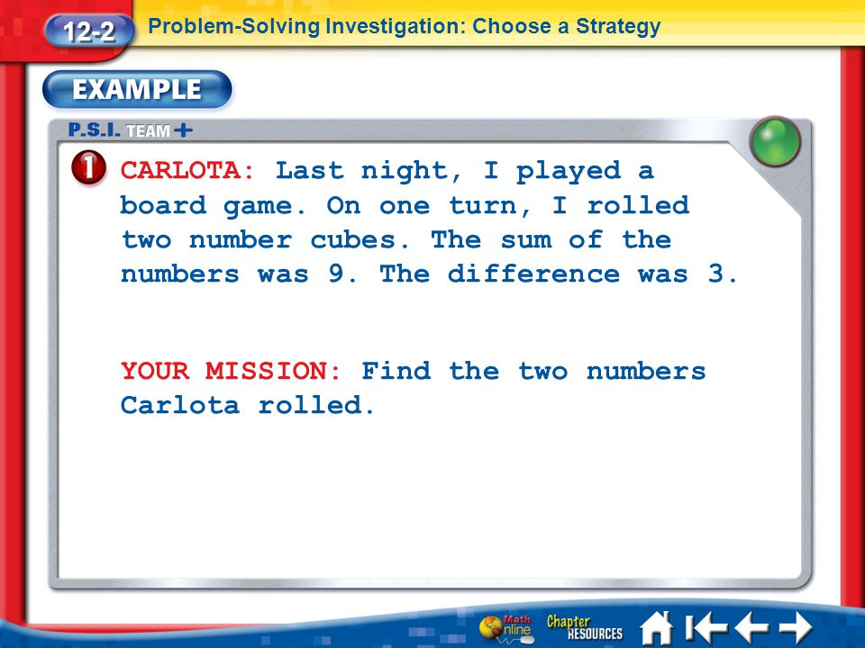 YOUR MISSION: Find the two numbers Carlota rolled.