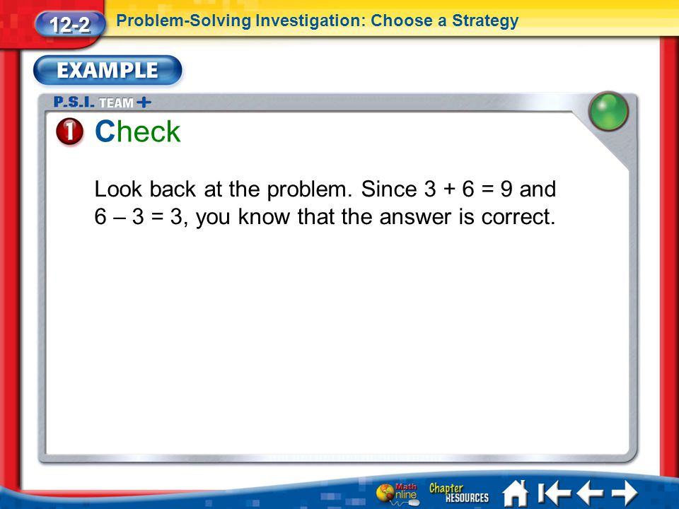 12-2 Problem-Solving Investigation: Choose a Strategy. Check.