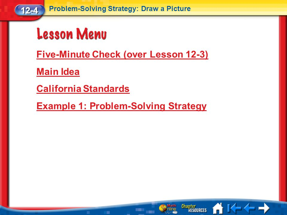 Five-Minute Check (over Lesson 12-3) Main Idea California Standards