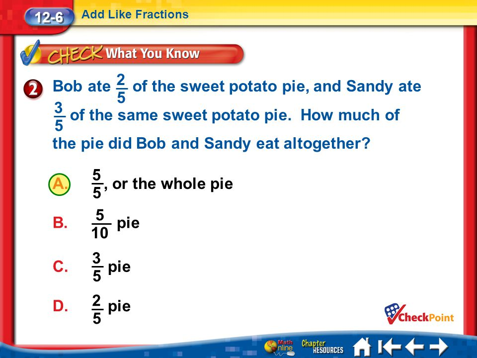 12-6 Add Like Fractions.