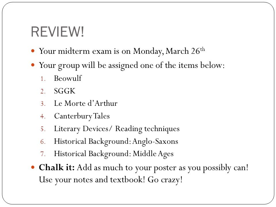 REVIEW! Your midterm exam is on Monday, March 26th