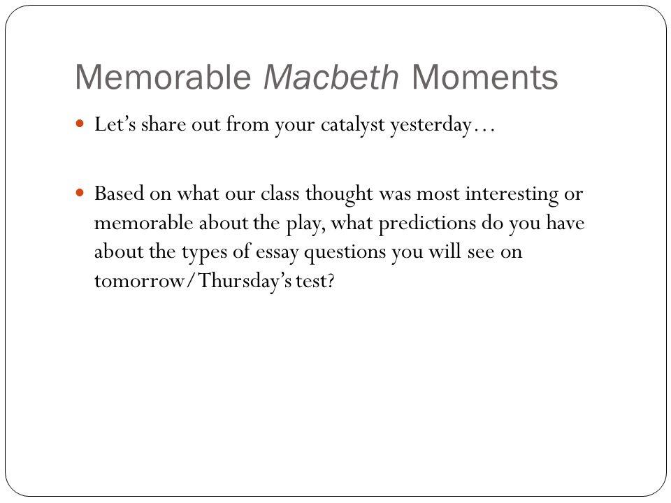 Memorable Macbeth Moments