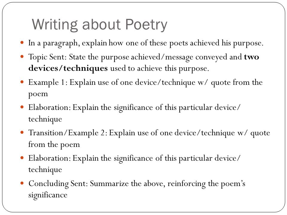 Writing about Poetry In a paragraph, explain how one of these poets achieved his purpose.