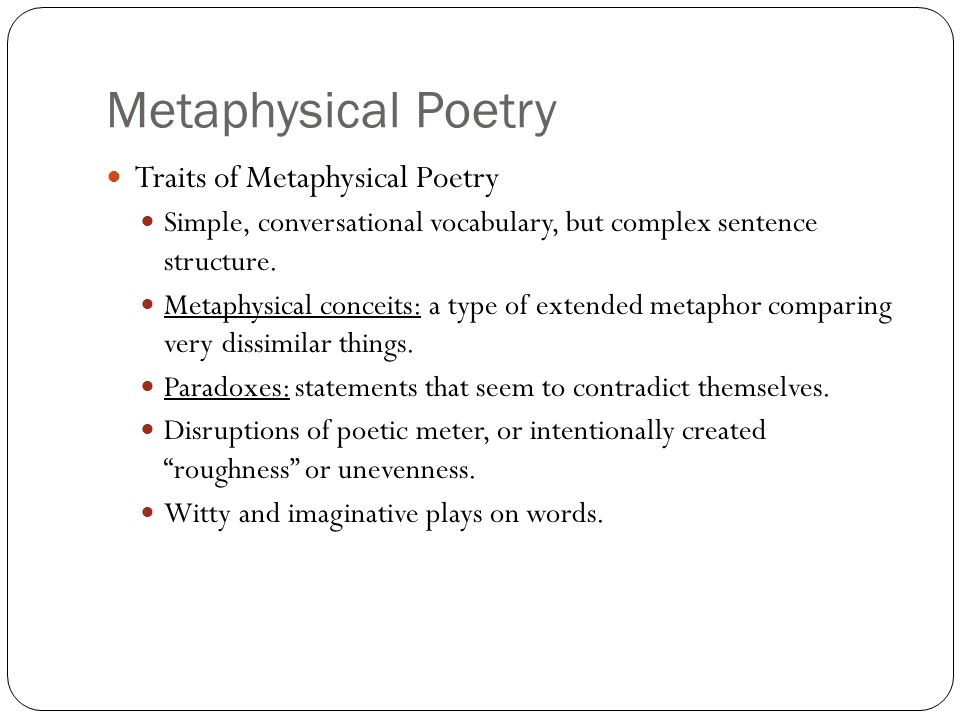 Metaphysical Poetry Traits of Metaphysical Poetry