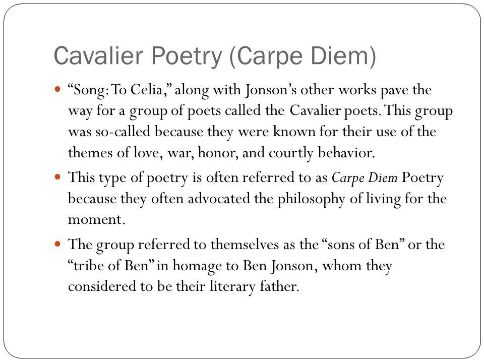 Cavalier Poetry (Carpe Diem)