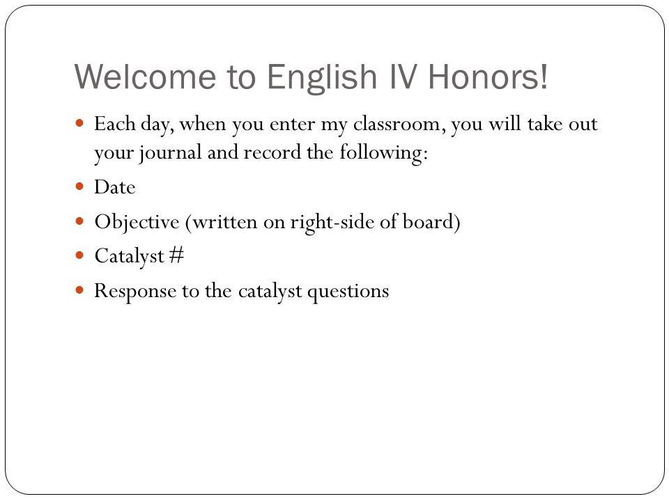 Welcome to English IV Honors!