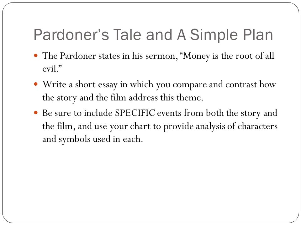 Pardoner's Tale and A Simple Plan