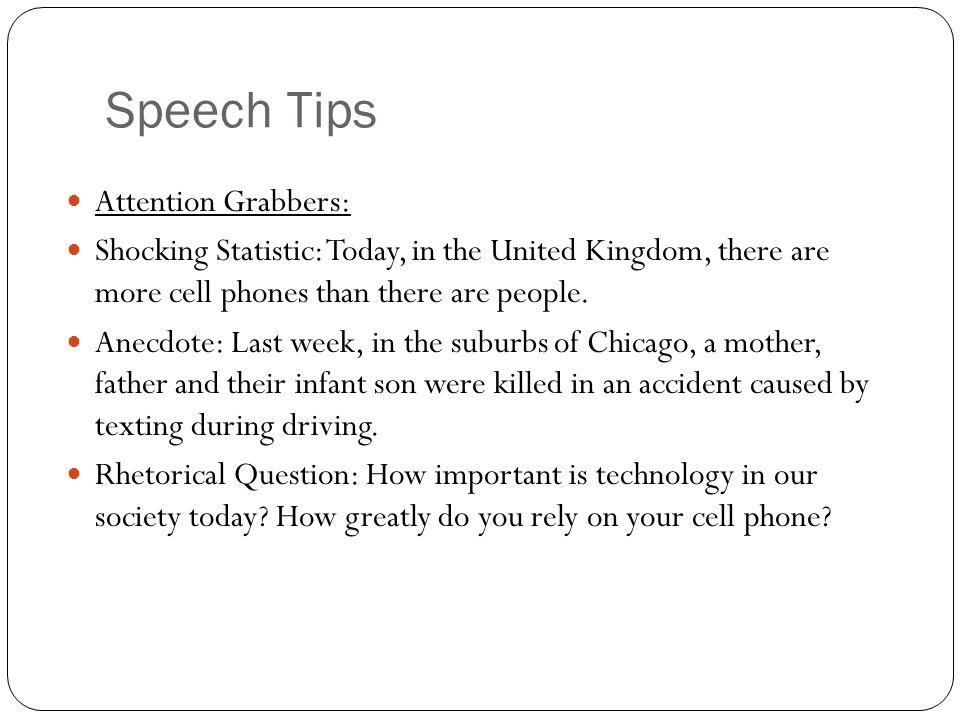Speech Tips Attention Grabbers: