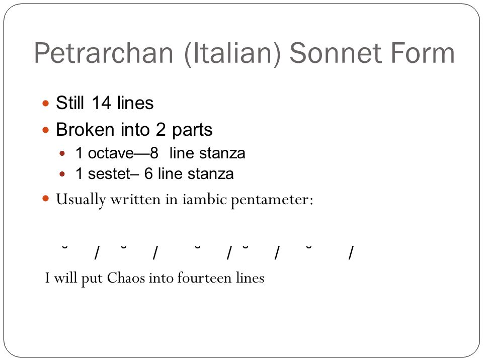 Petrarchan (Italian) Sonnet Form