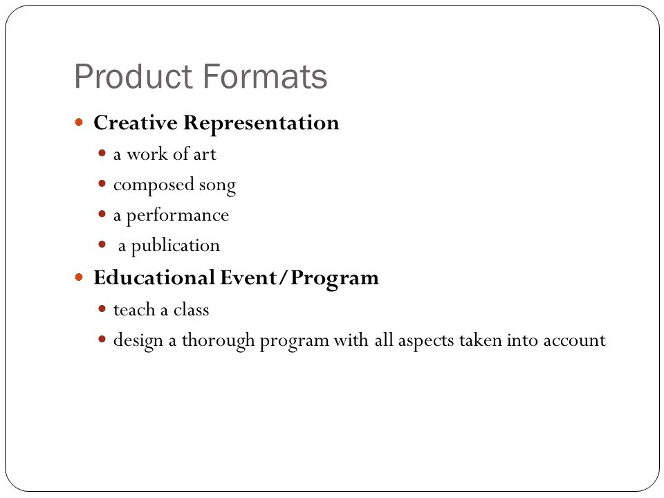 Product Formats Creative Representation Educational Event/Program