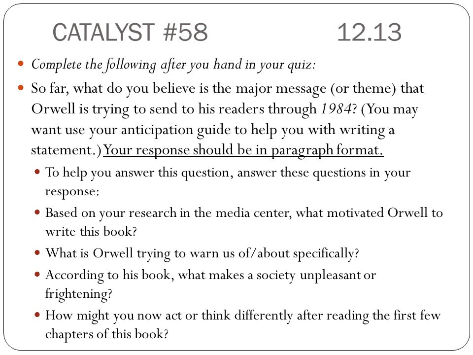 CATALYST #58 12.13 Complete the following after you hand in your quiz: