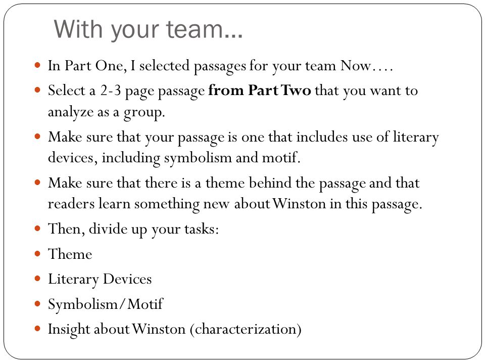 With your team… In Part One, I selected passages for your team Now….