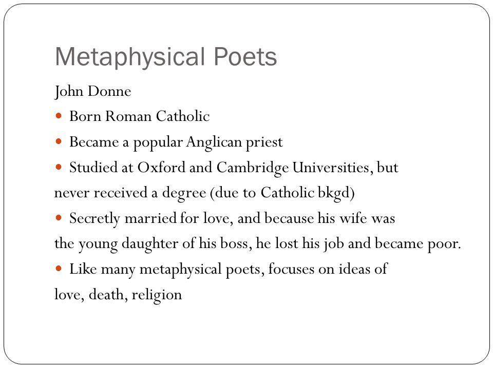 Metaphysical Poets John Donne Born Roman Catholic