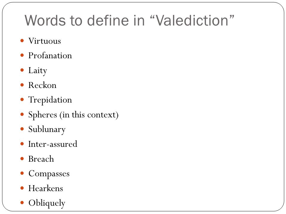 Words to define in Valediction