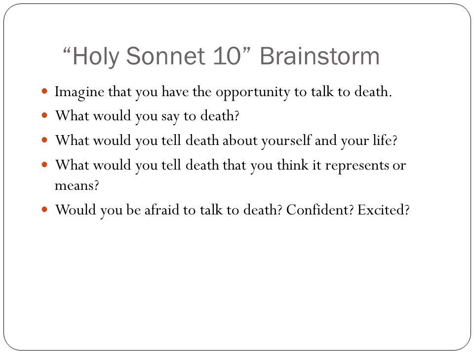 Holy Sonnet 10 Brainstorm