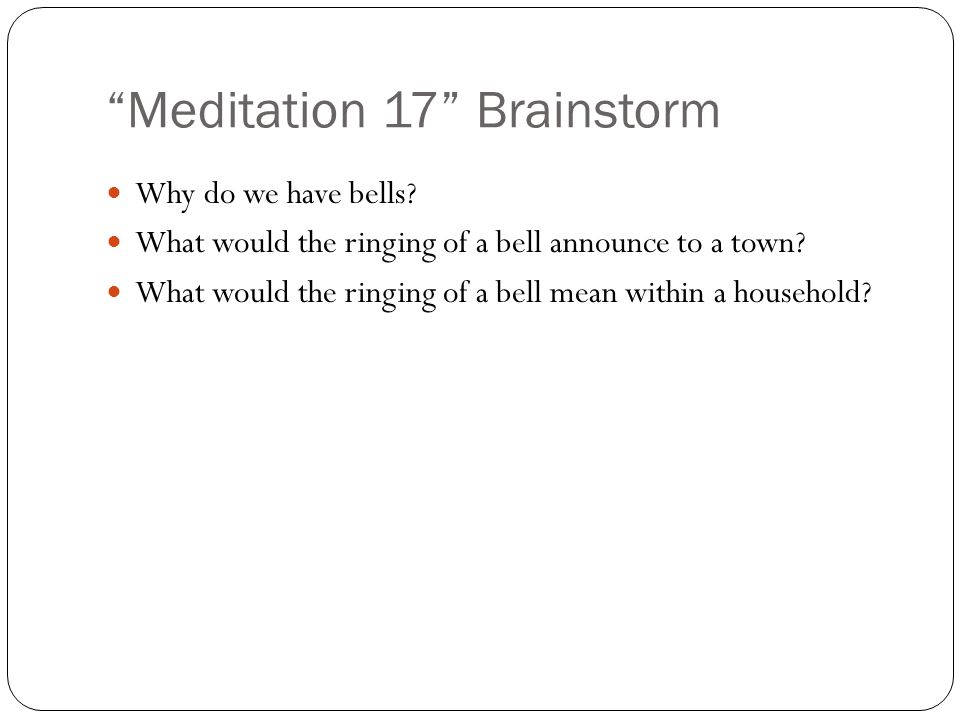 Meditation 17 Brainstorm