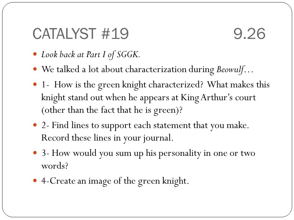 CATALYST #19 9.26 Look back at Part I of SGGK.