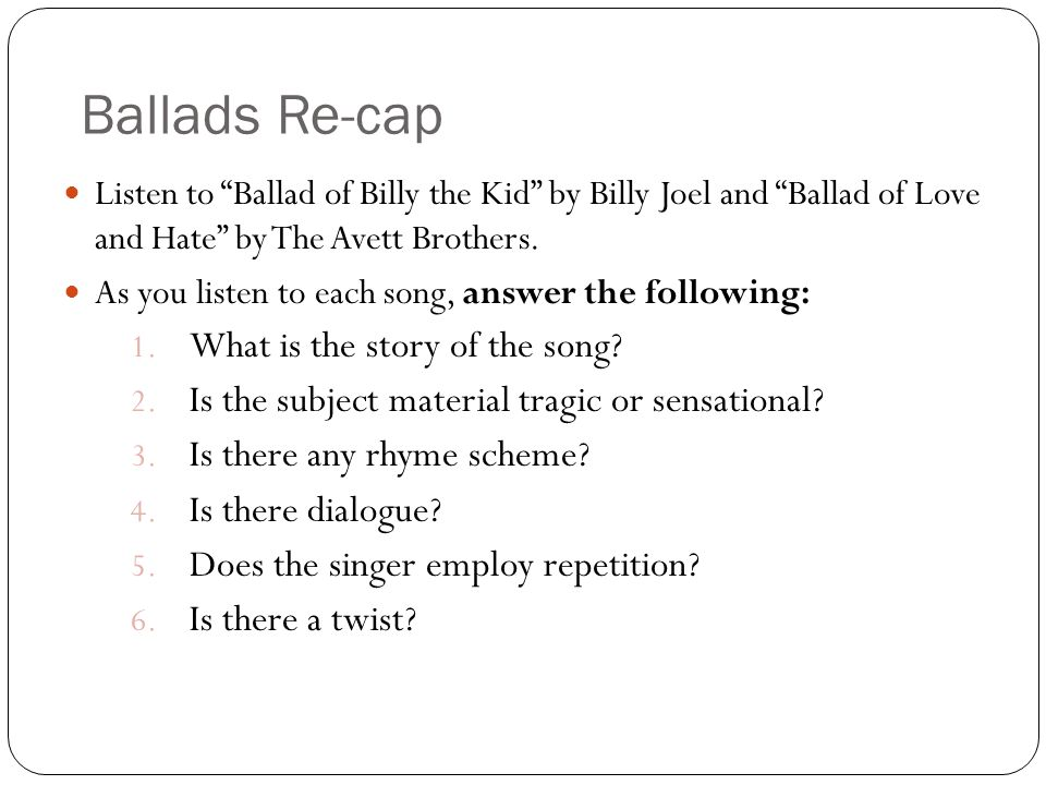 Ballads Re-cap What is the story of the song