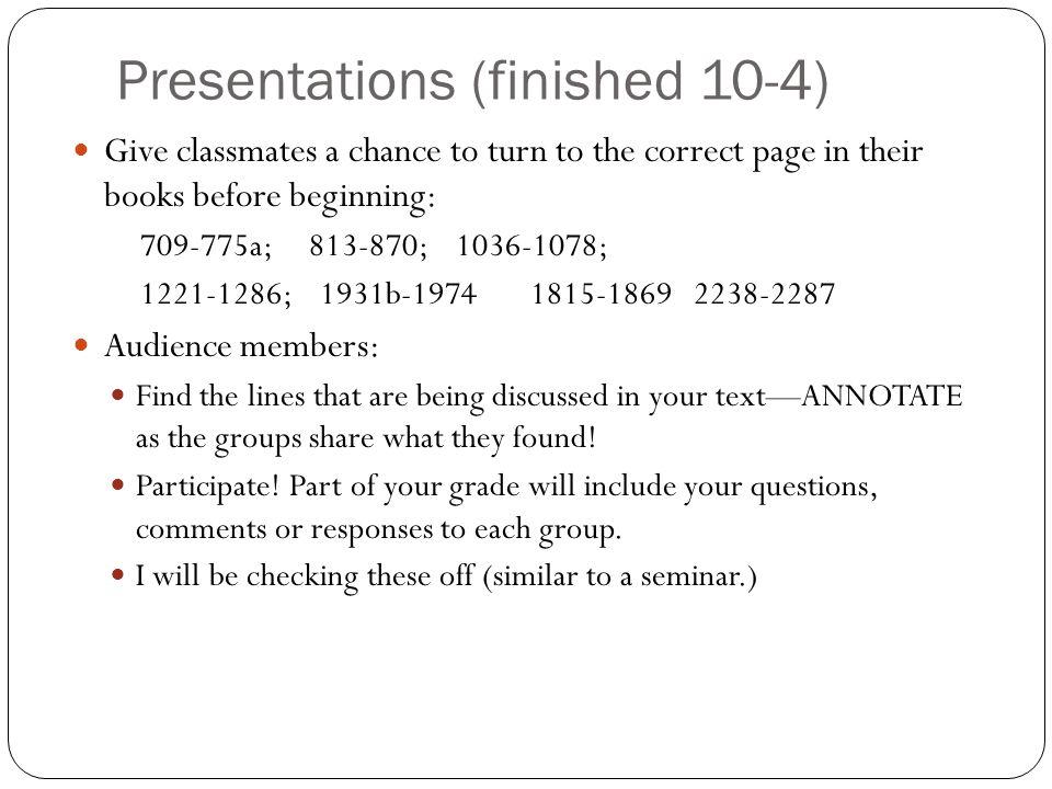 Presentations (finished 10-4)