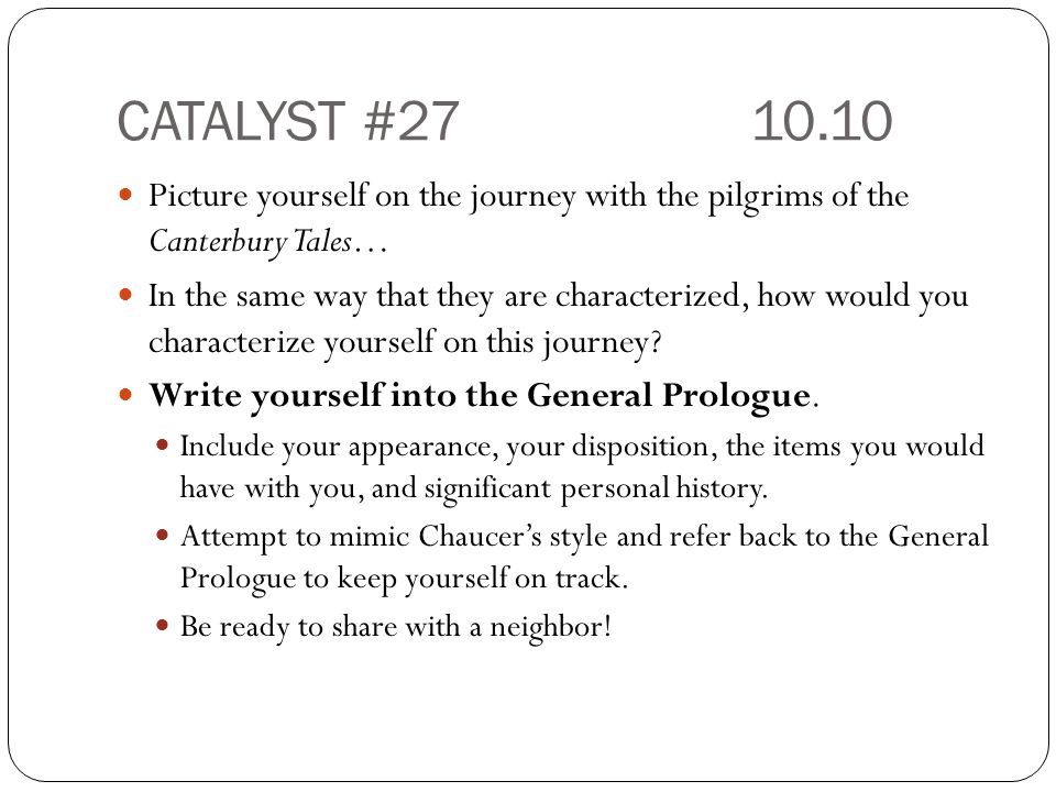 CATALYST #27 10.10 Picture yourself on the journey with the pilgrims of the Canterbury Tales…