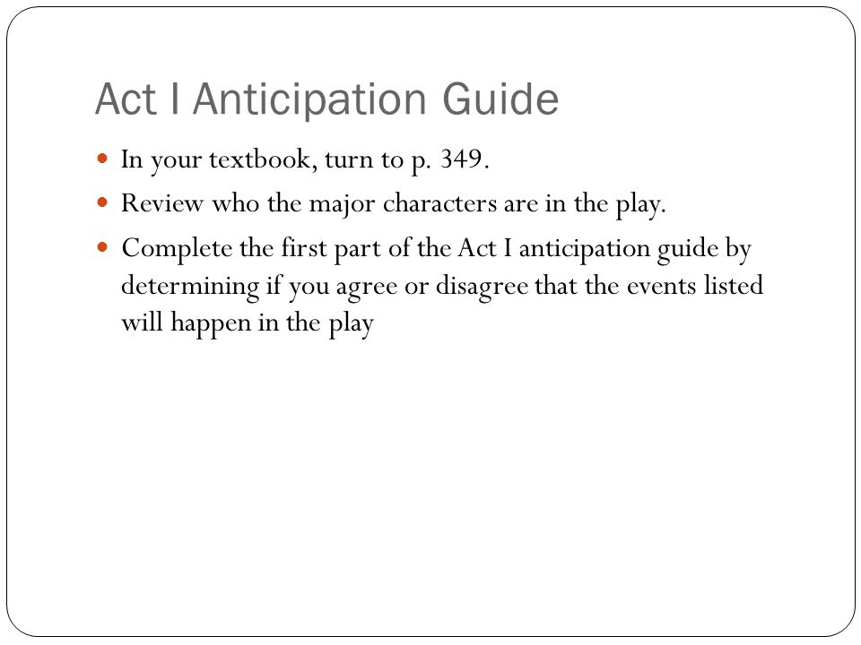 Act I Anticipation Guide