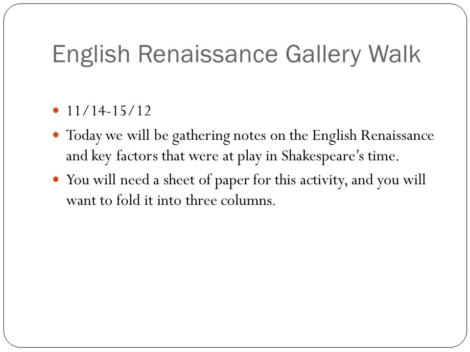 English Renaissance Gallery Walk