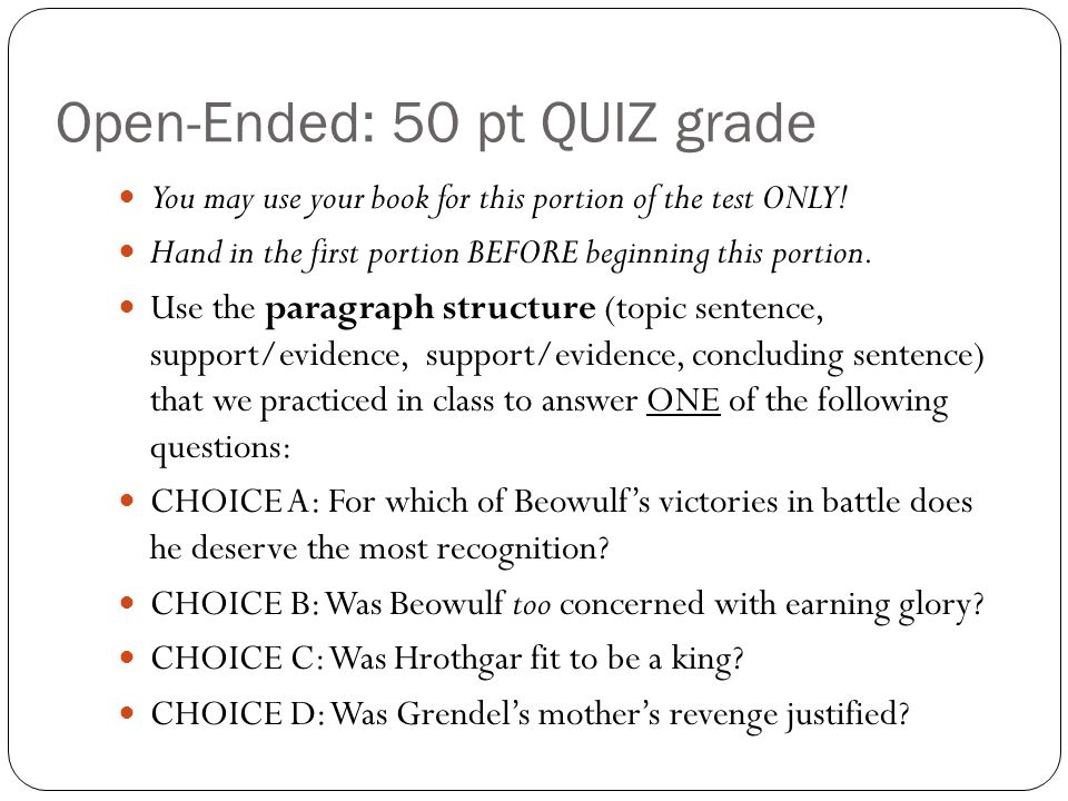 Open-Ended: 50 pt QUIZ grade