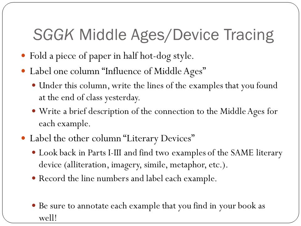 SGGK Middle Ages/Device Tracing