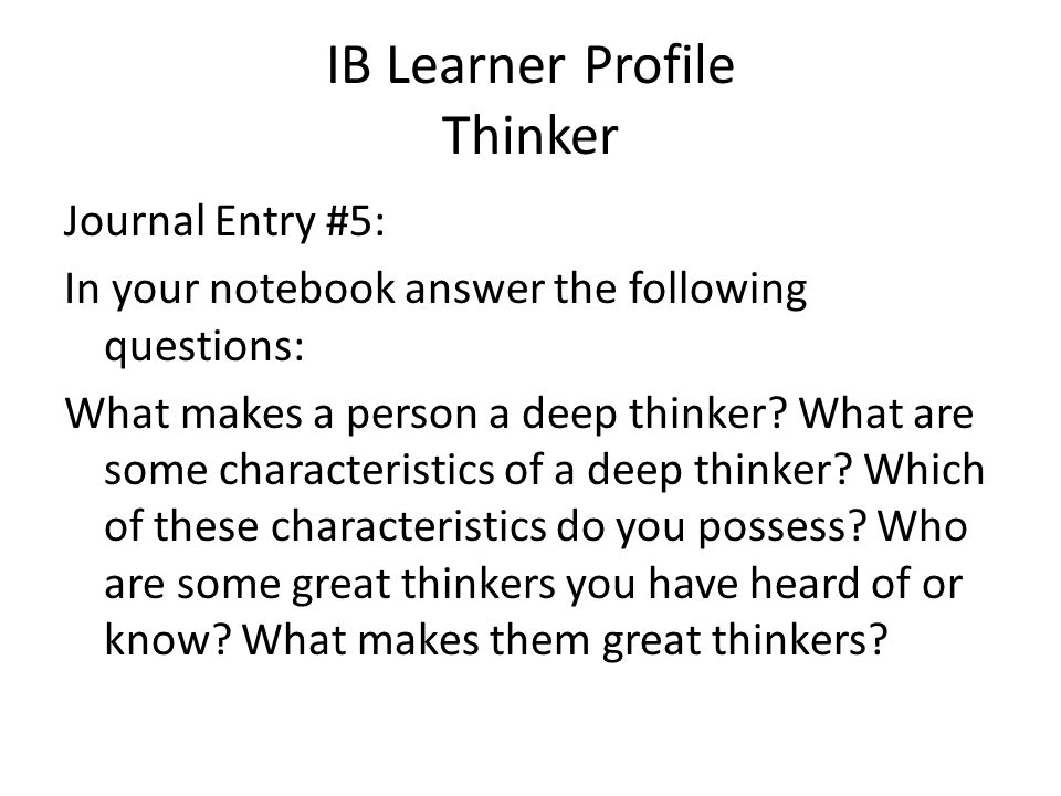 IB Learner Profile Thinker
