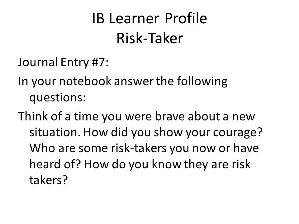 IB Learner Profile Risk-Taker