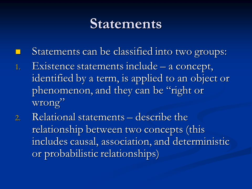 Statements Statements can be classified into two groups: