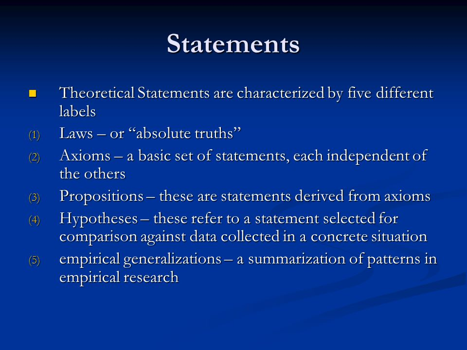 Statements Theoretical Statements are characterized by five different labels. Laws – or absolute truths