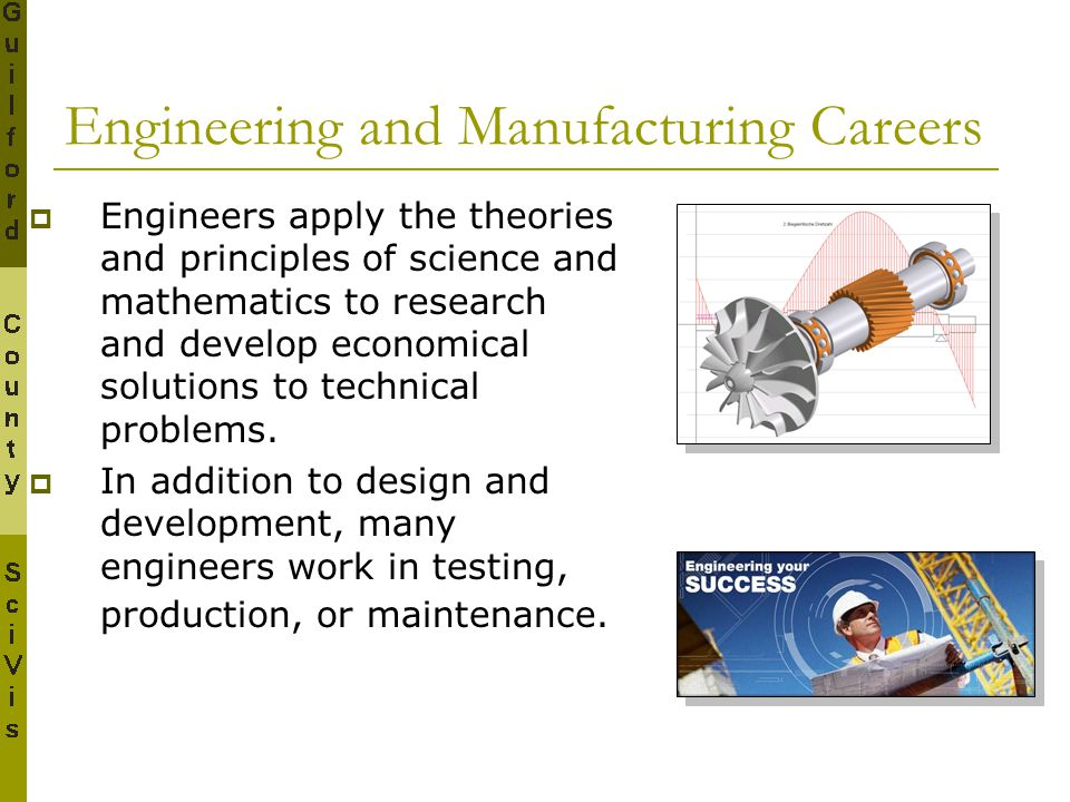 Engineering and Manufacturing Careers