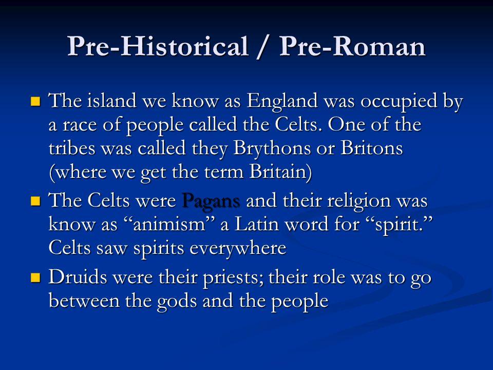 Pre-Historical / Pre-Roman