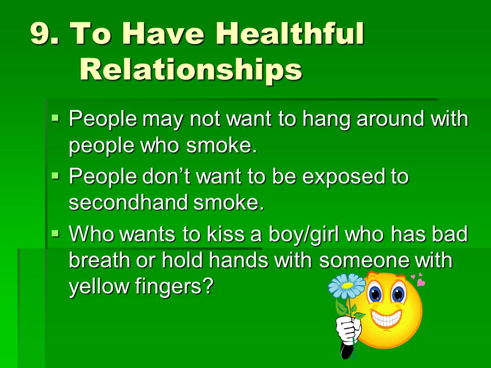 9. To Have Healthful Relationships