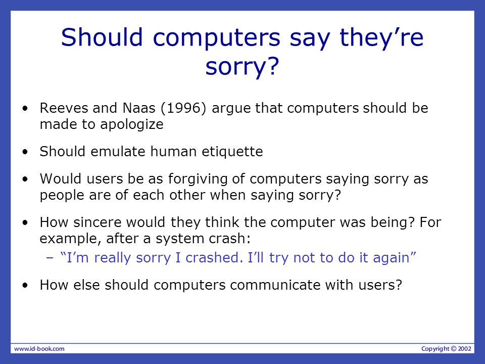 Should computers say they're sorry