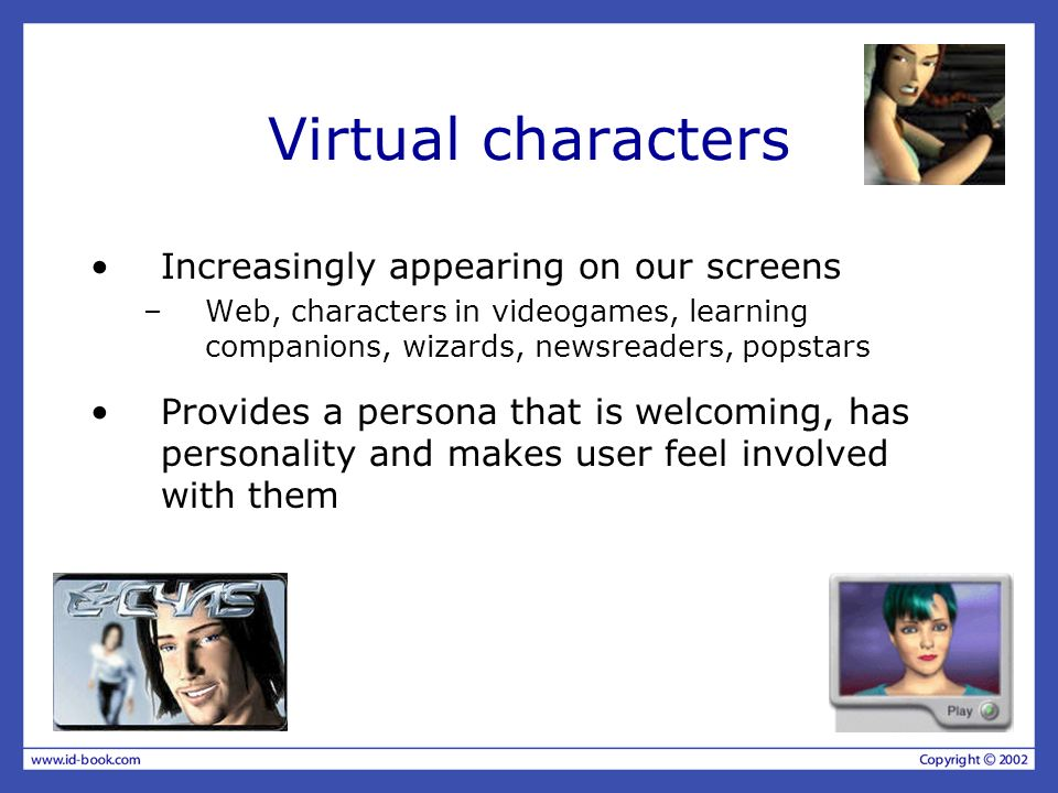 Virtual characters Increasingly appearing on our screens