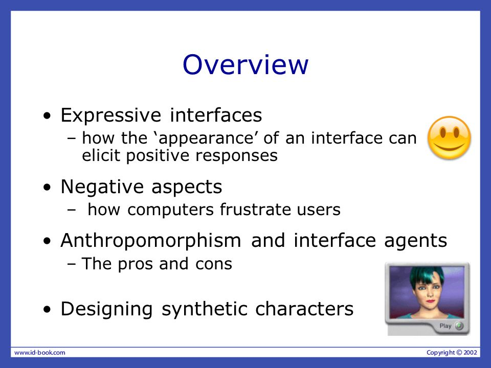 Overview Expressive interfaces Negative aspects