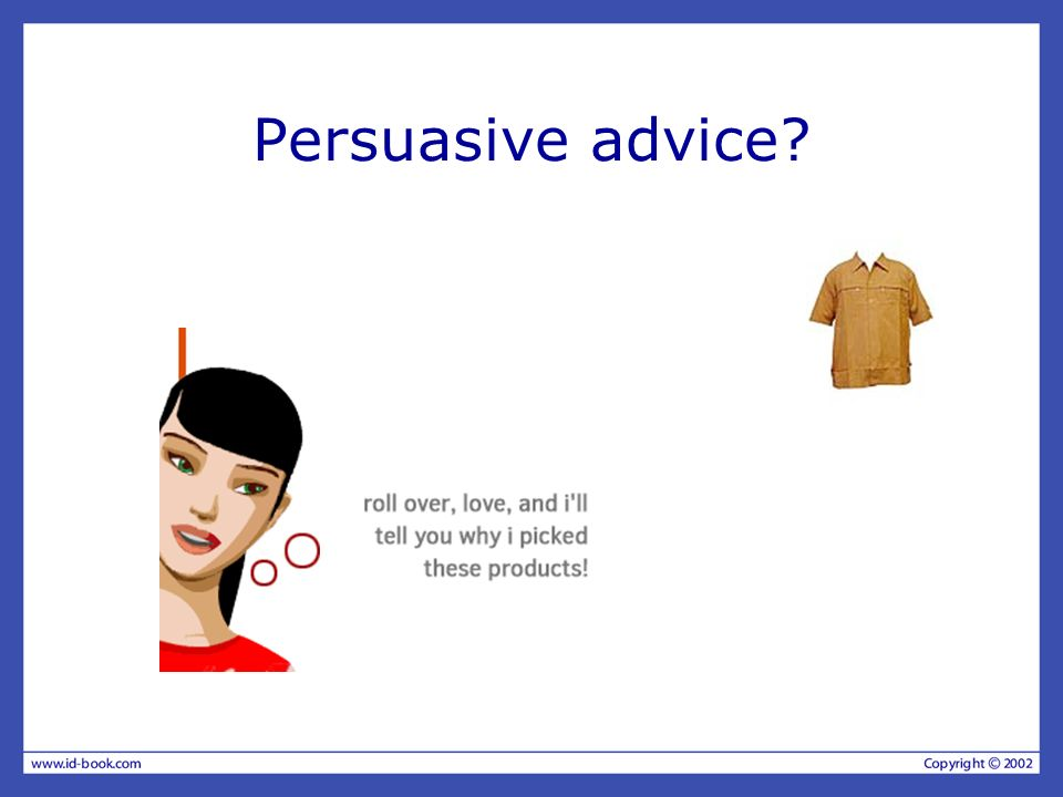 Persuasive advice