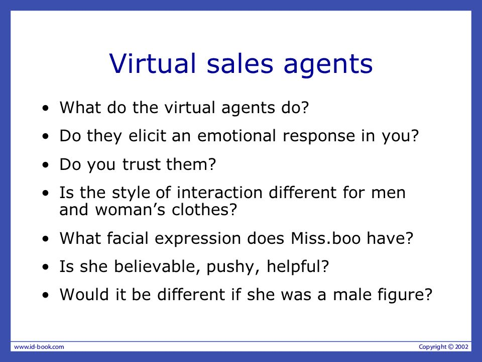 Virtual sales agents What do the virtual agents do