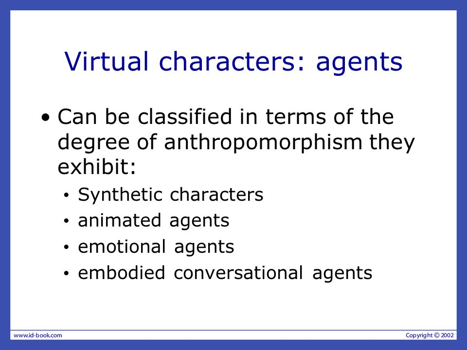 Virtual characters: agents