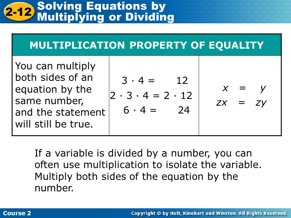 MULTIPLICATION PROPERTY OF EQUALITY
