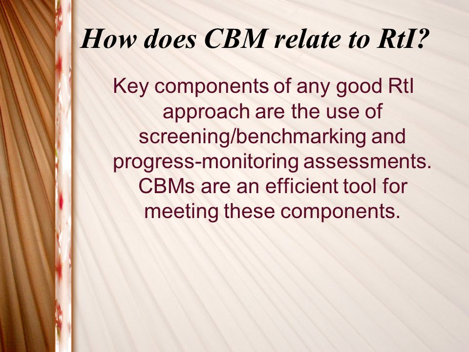 How does CBM relate to RtI